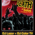 Tonight, Halloween Party with DJ Lazor and DJ Color TV, at Solas