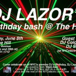 DJ Lazor's Birthday Bash, Tonight @ The Hill
