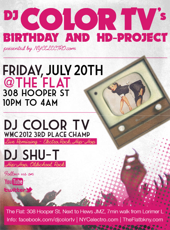 DJ Color TV Birthday 7-20-12 at The Flat