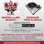 Master of the Mix viewing and Open Turntables, tonight @ Brooklyn Stable (every Monday night)