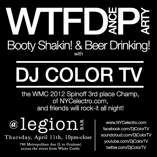 WTFDP at Legion with DJ Color TV