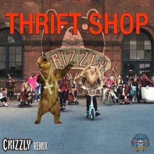 Thrift Shop (Crizzly Remix)
