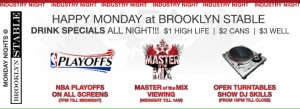 Brooklyn Stable every monday night