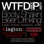 WTFDP is back at LEGION Bar in Brooklyn, with Dj Color TV and Shu