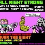 DJ Jonny Santos and DJ Sancon at Over the Eight