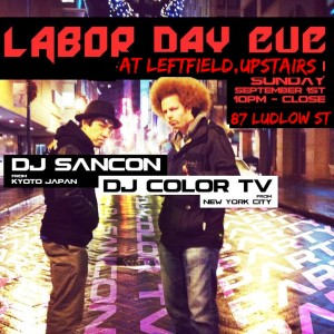 Labor Day eve with DJ Sancon and DJ Color TV