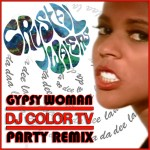 "DJ Color TV's newest remix: ""Gypsy Woman"" by Crystal Waters"
